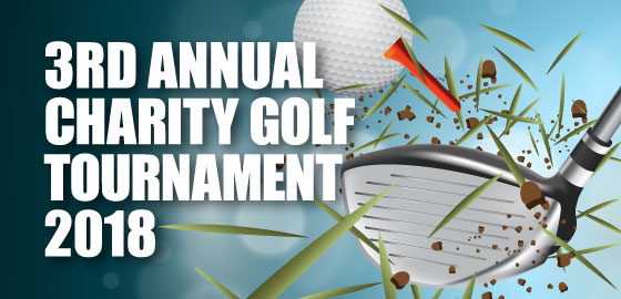 3RD ANNUAL CHARITY GOLF TOURNAMENT 2018